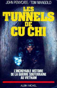 an analysis of vietnamese guerrilla warfare in the tunnels of tu cu chi by tom mangold and john peny Vietnam 9 around ho chi minh city v1 m56577569830511113 of the tunnels of cu chi (tom mangold and john south vietnamese forces in the cu chi area.