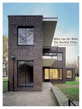Mies van der Rohe's Krefeld Villas Kent Kleinman and Leslie Van Duzer